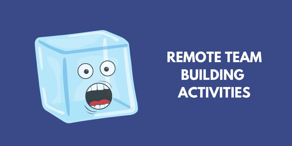22 Best Virtual Team Building Activities Updated 2020